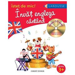 Istet de mic - Invat engleza cantand - CD inclus